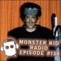 Artwork for Monster Kid Radio #134 - Mother of a Monster Kid