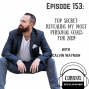 Artwork for Ep153-TOP SECRET: Revealing My Most Personal Goals For 2019! With Calvin Wayman