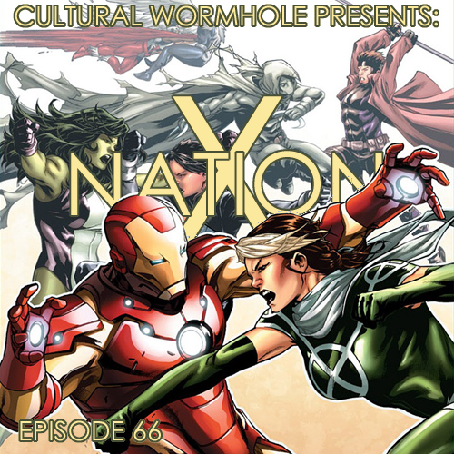 Cultural Wormhole Presents: X-Nation Episode 66
