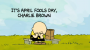 Artwork for Holiday Special Ep 31: It's April Fools Day, Charlie Brown