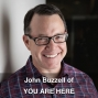 Artwork for John Buzzell of YOU ARE HERE