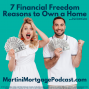 Artwork for 7 Financial Freedom Reasons to Own a Home