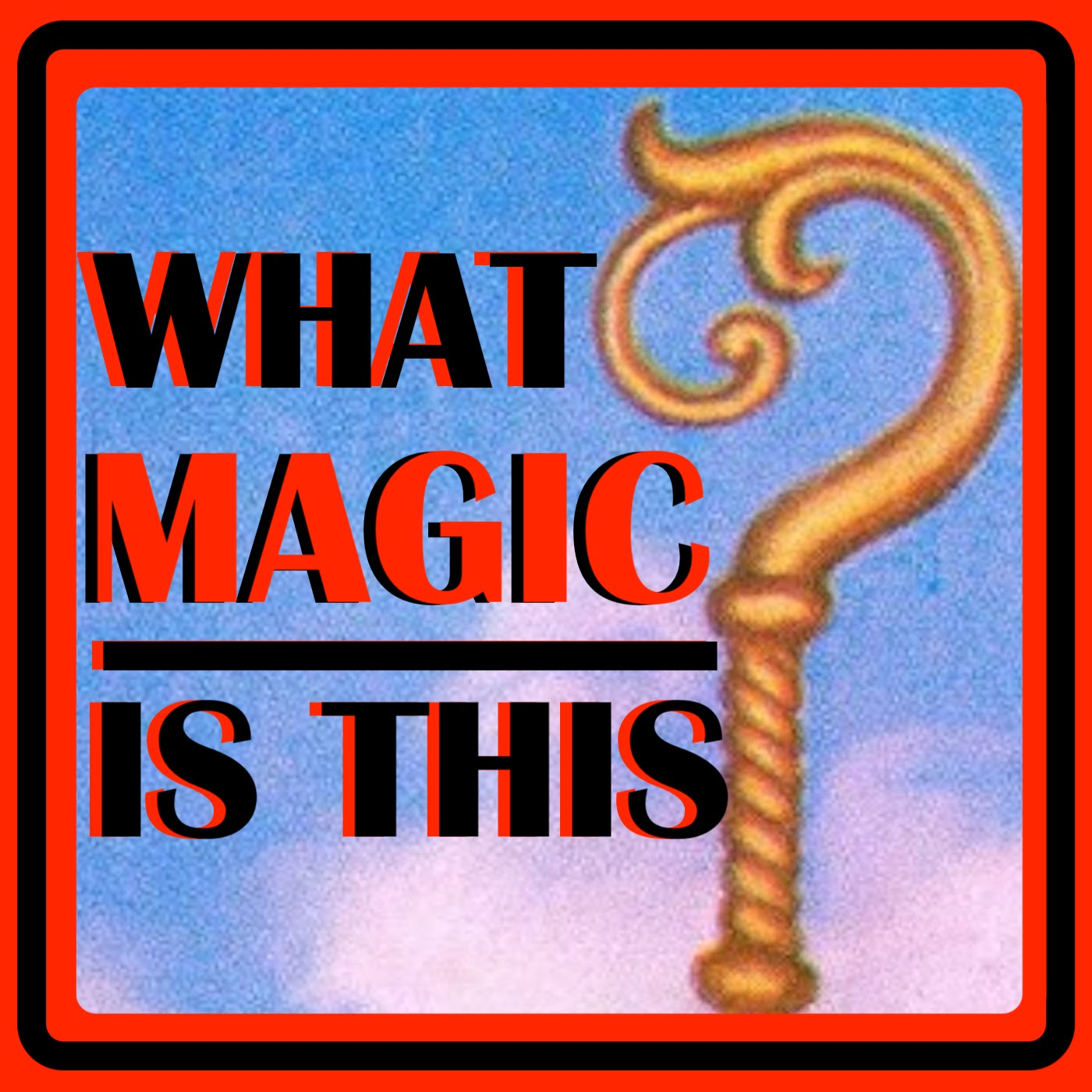 What Magic Is This? show art