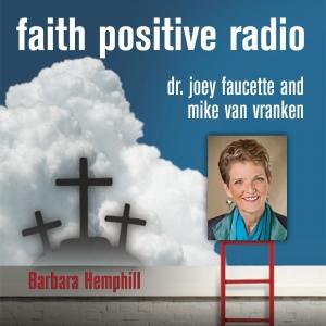 Faith Positive Radio: Barbara Hemphill