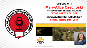 Episode 144: Guest Interview Mary-Alice Ozechoski: Visualizing Higher Ed 2027