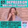 Artwork for 53. Sabrina Benaim: Depression + Writing as Therapy