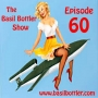 Artwork for The Basil Bottler Show - Episode 60