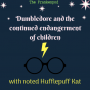 Artwork for Dumbledore and the continued endangerment of children - Harry Potter as Gothic