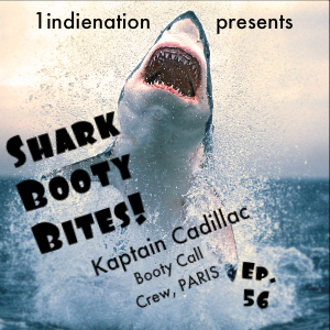 1indienation Shark Booty Bites Ep. 56
