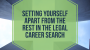 Artwork for Setting Yourself Apart From The Rest In The Legal Career Search