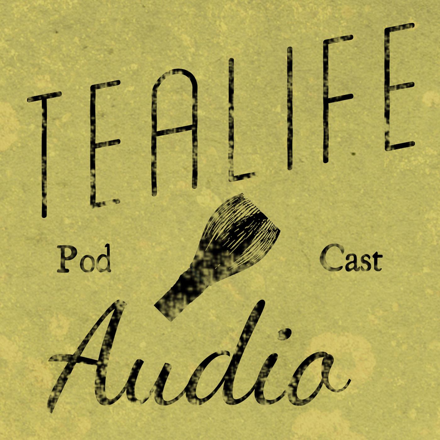 TeaLife Audio - Chado the Japanese Way of Tea show art