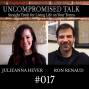 Artwork for Uncompromised Talk with Julieanna Hever and Ron Renaud