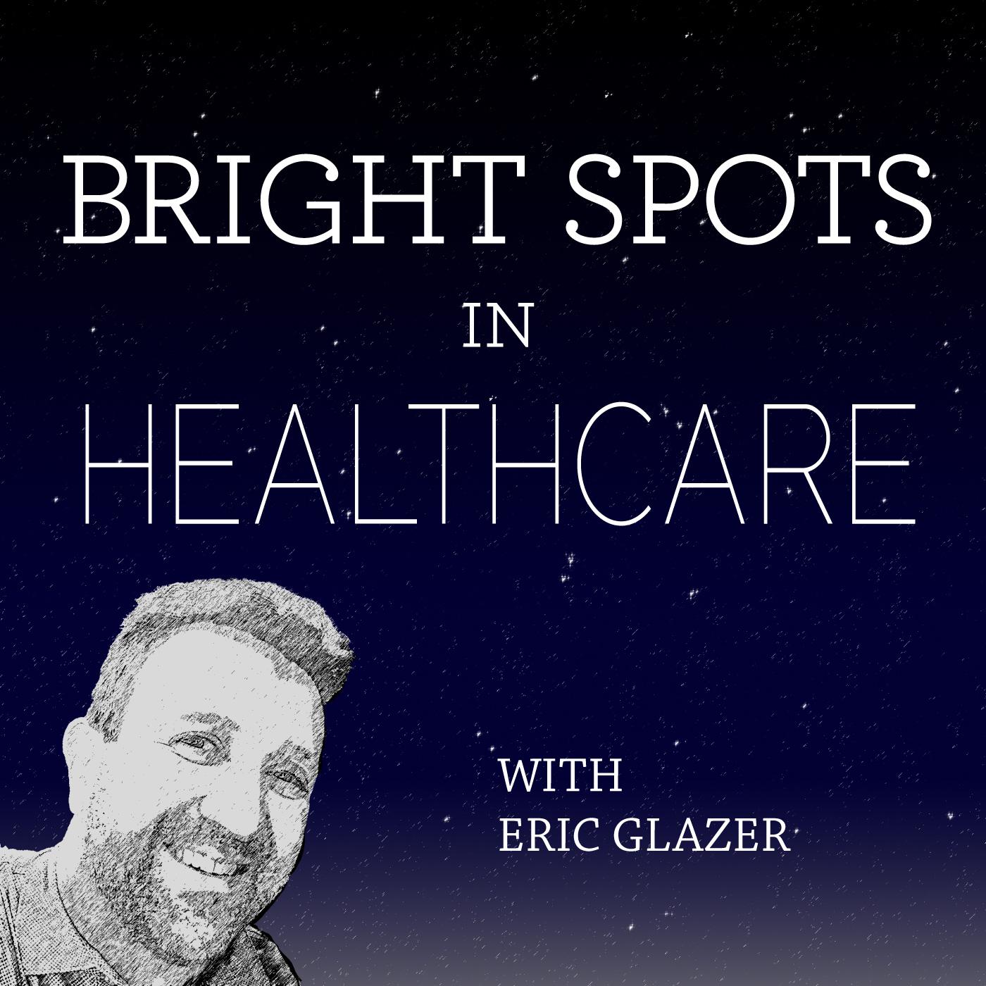 Bright Spots in Healthcare show art