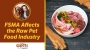 Artwork for Dr. Becker Discusses How FSMA Affects the Raw Pet Food Industry