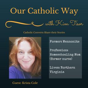 Episode 13: Our Catholic Way