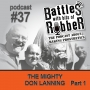 Artwork for #37 - The Mighty Don Lanning part 1