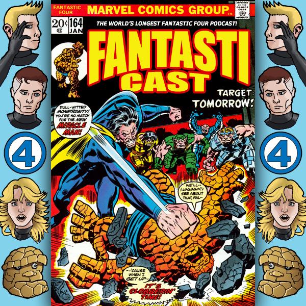 Episode 164: Fantastic Four #139 - Target: Tomorrow!