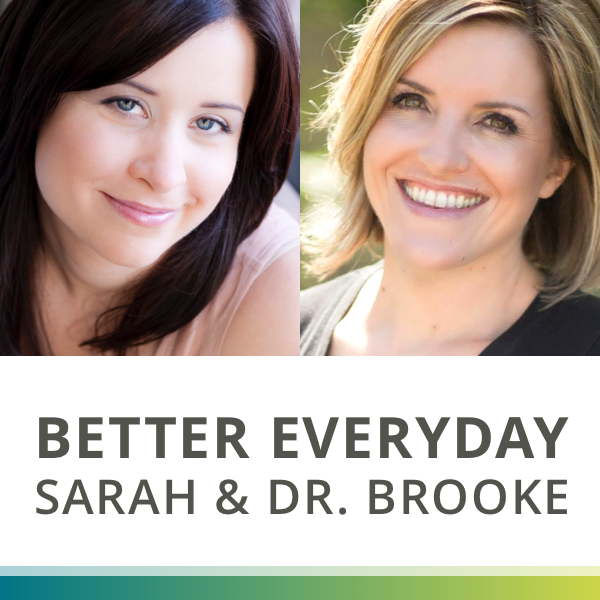 Better Everyday with Sarah and Dr. Brooke logo