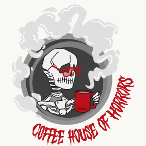 Coffee House Of Horrors
