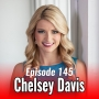 Artwork for 145: The Power of Positivity with Chelsey Davis