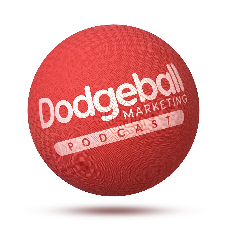 Dodgeball Marketing Podcast show art