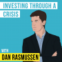 Artwork for Dan Rasmussen – Investing Through a Crisis - [Invest Like the Best, EP.163]