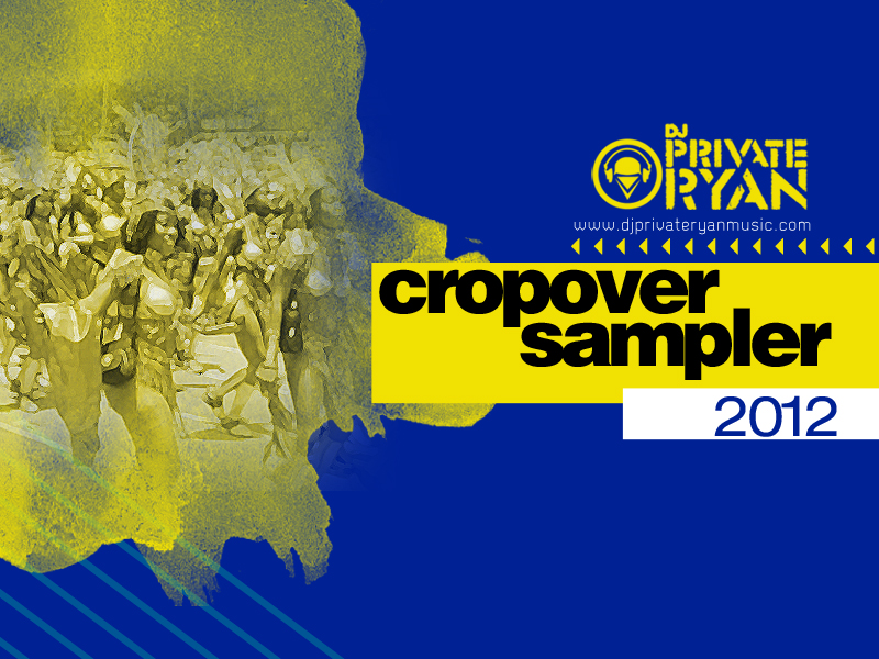 Private Ryan Presents the Cropover Sampler 2012