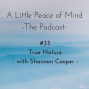 Artwork for Episode 35: True Nature with Shannon Cooper
