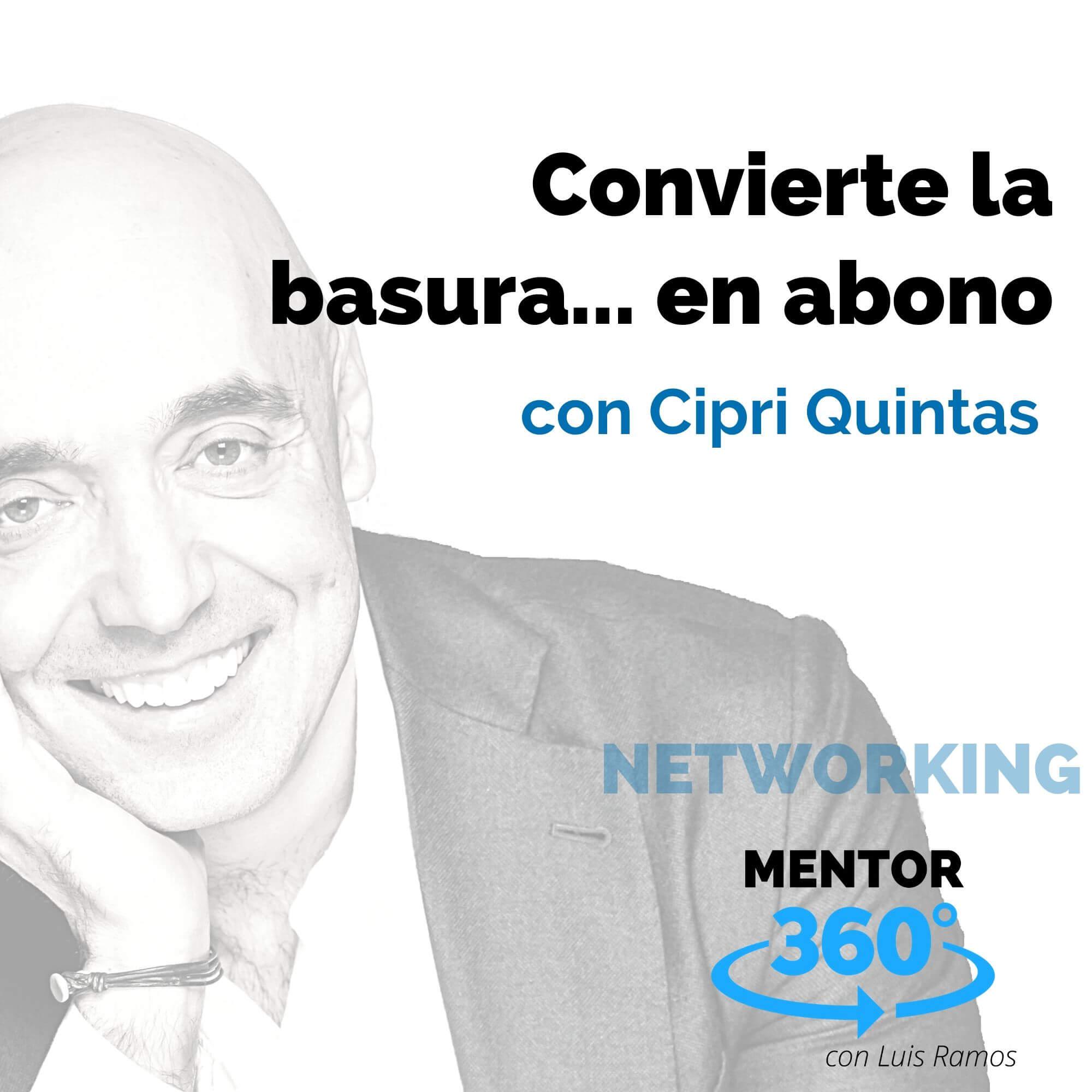 Convierte la basura... en abono, con Cipri Quintas - NETWORKING