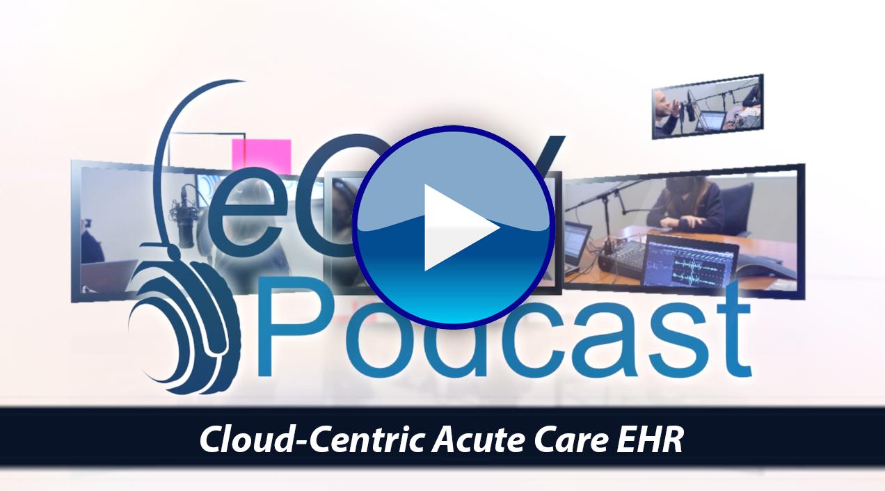 Cloud-Centric Acute Care EHR