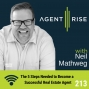 Artwork for The 5 Steps Needed to Become a Successful Real Estate Agent - Episode #213