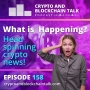 Artwork for What is HAPPENING? Head Spinning Crypto News! #158