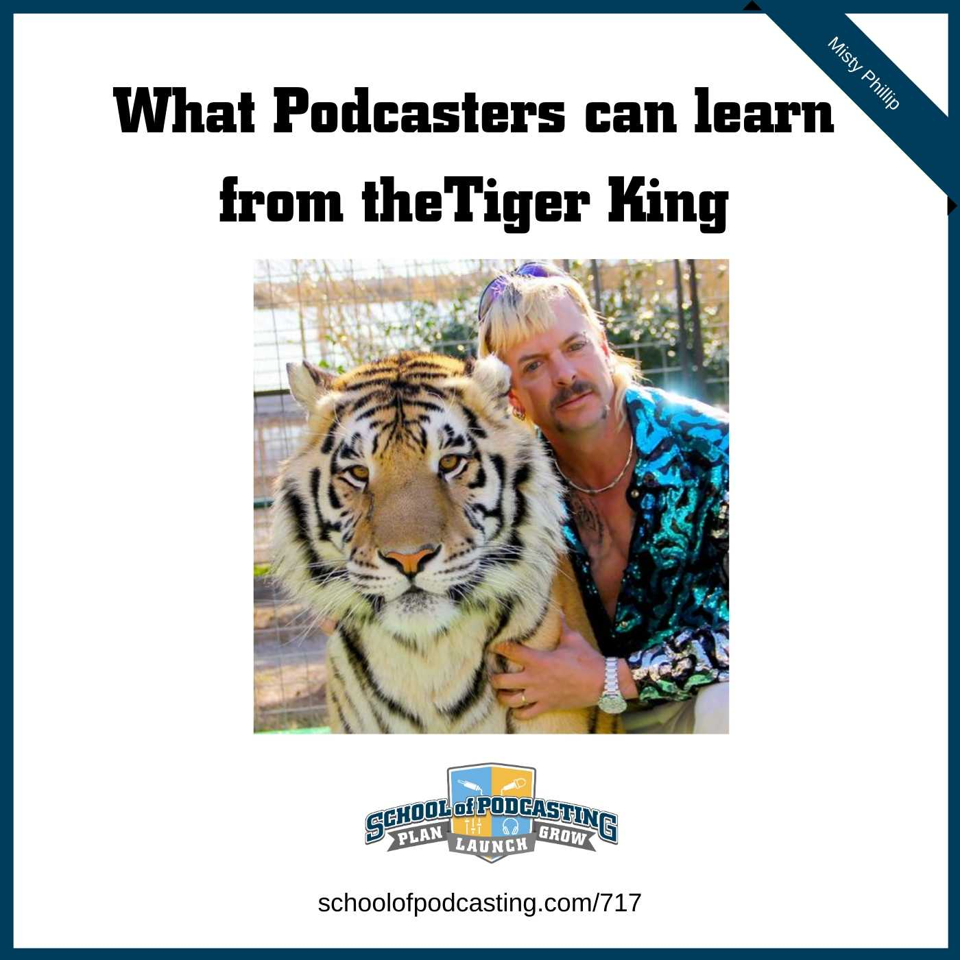 What podcasters can learn from the Tiger King
