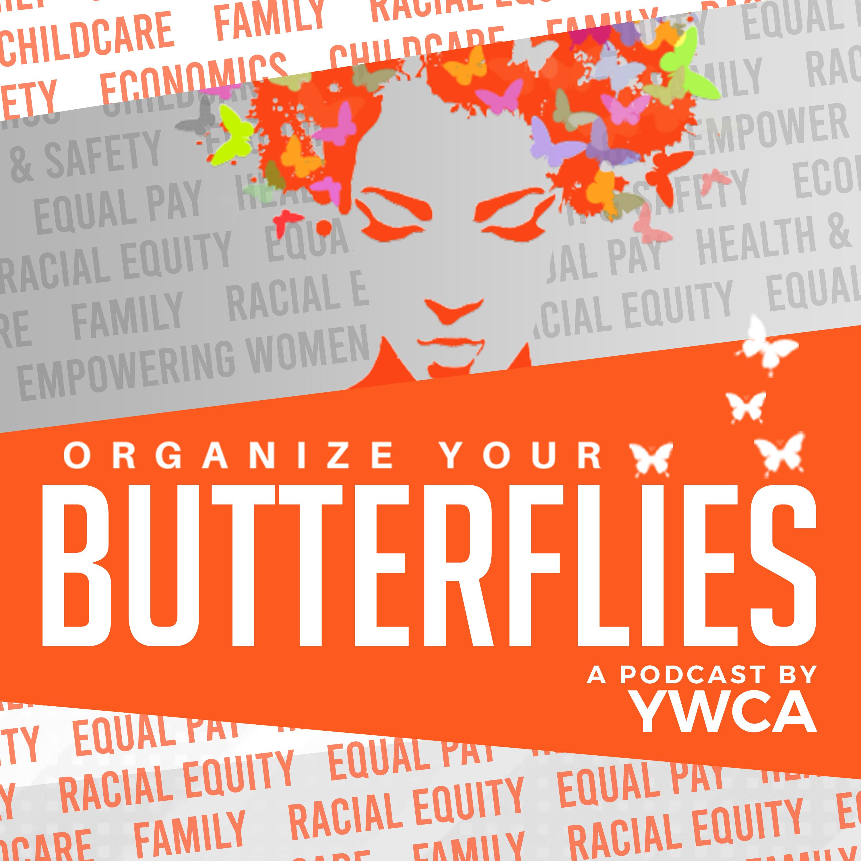 Organize Your Butterflies show art