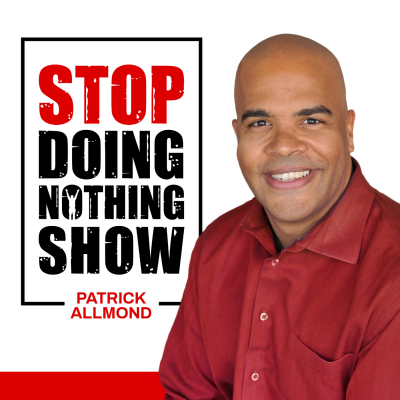 StopDoingNothing Life High Achiever Show show image