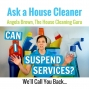 Artwork for Can a Customer Suspend House Cleaning Service?