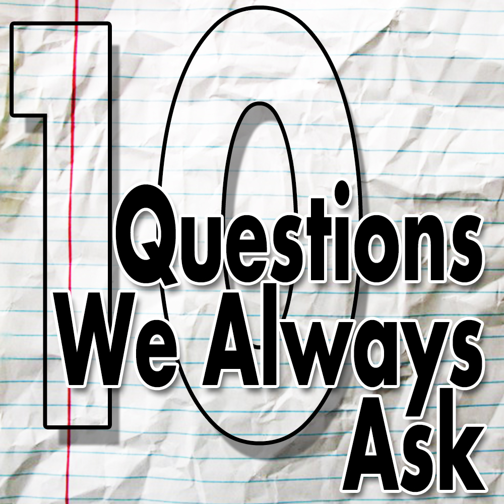 10 Questions We Always Ask logo