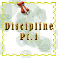 Disciplin Pt.1
