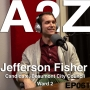 Artwork for Ep061: Jefferson Fisher - Beaumont City Council Candidate, Ward 2