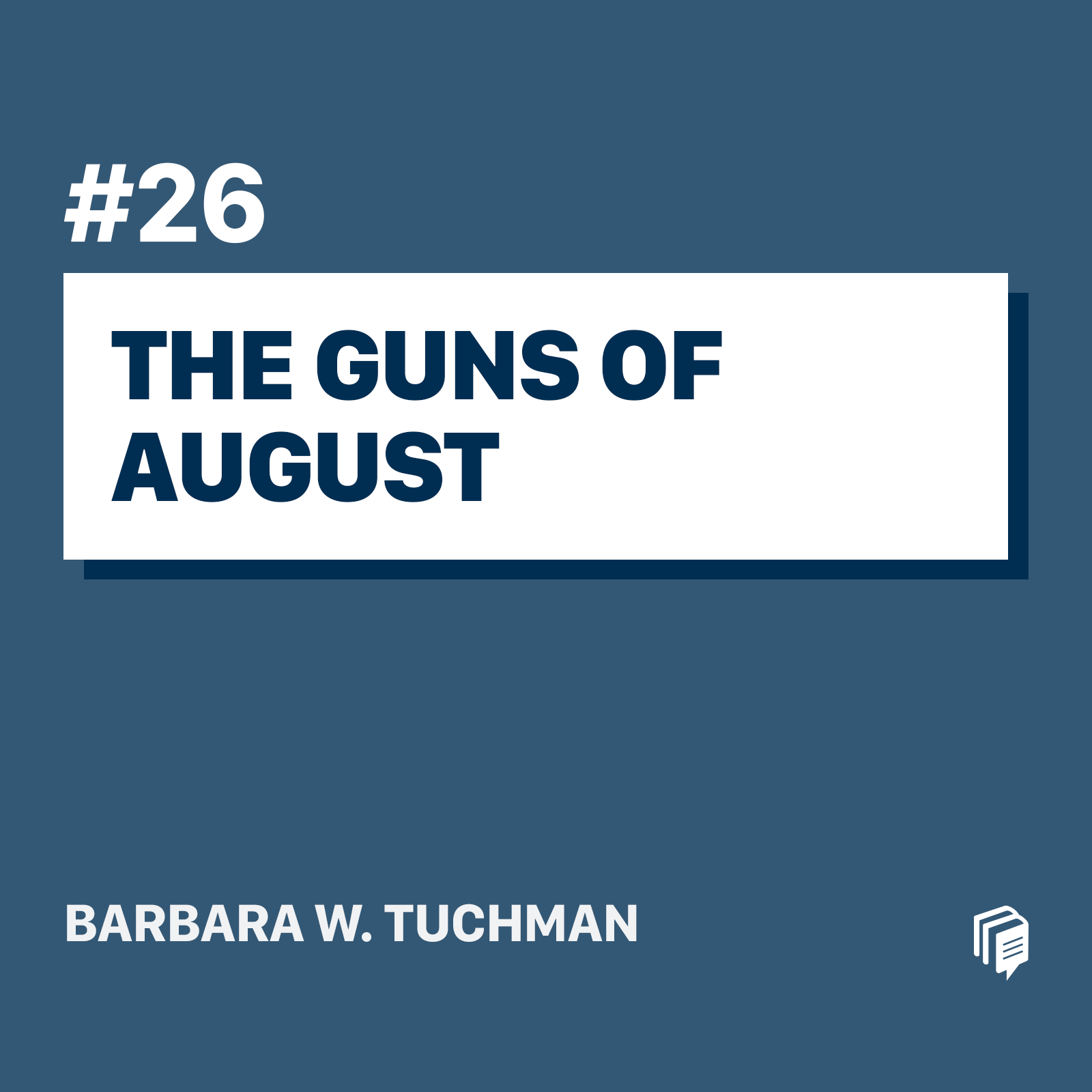 26: The Guns Of August