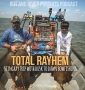 Artwork for Total Rayhem- Stingray Trip with Dusk To Dawn Bowfishing