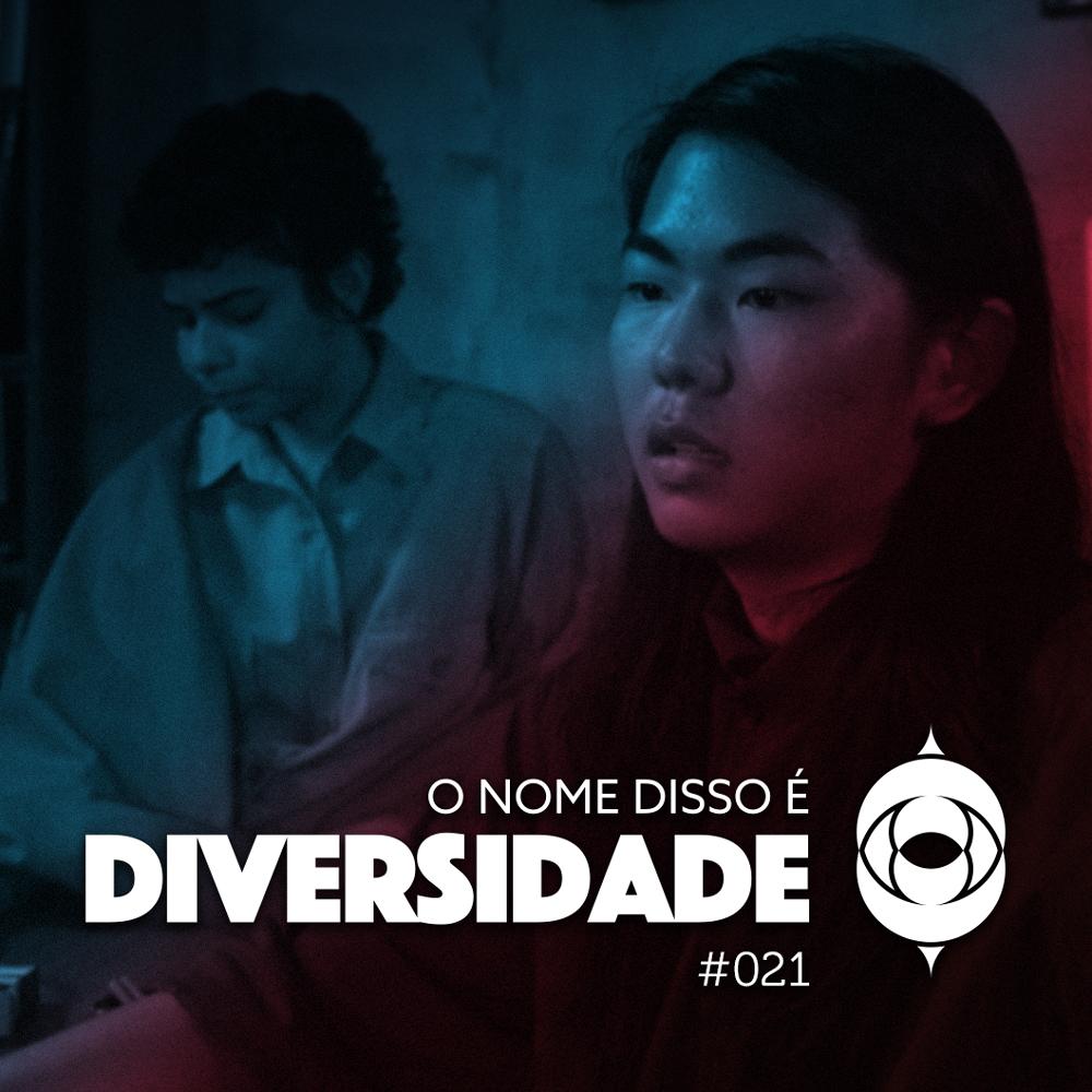 ONDE Diversidade #021 – Pessoas leste-asiáticas e LGBTIQ no cinema show art