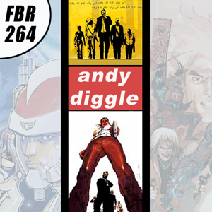 Fanboy Radio #264 - Andy Diggle LIVE