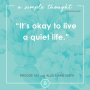 Artwork for  It's Okay to Live a Quiet Life — with Allie Marie Smith