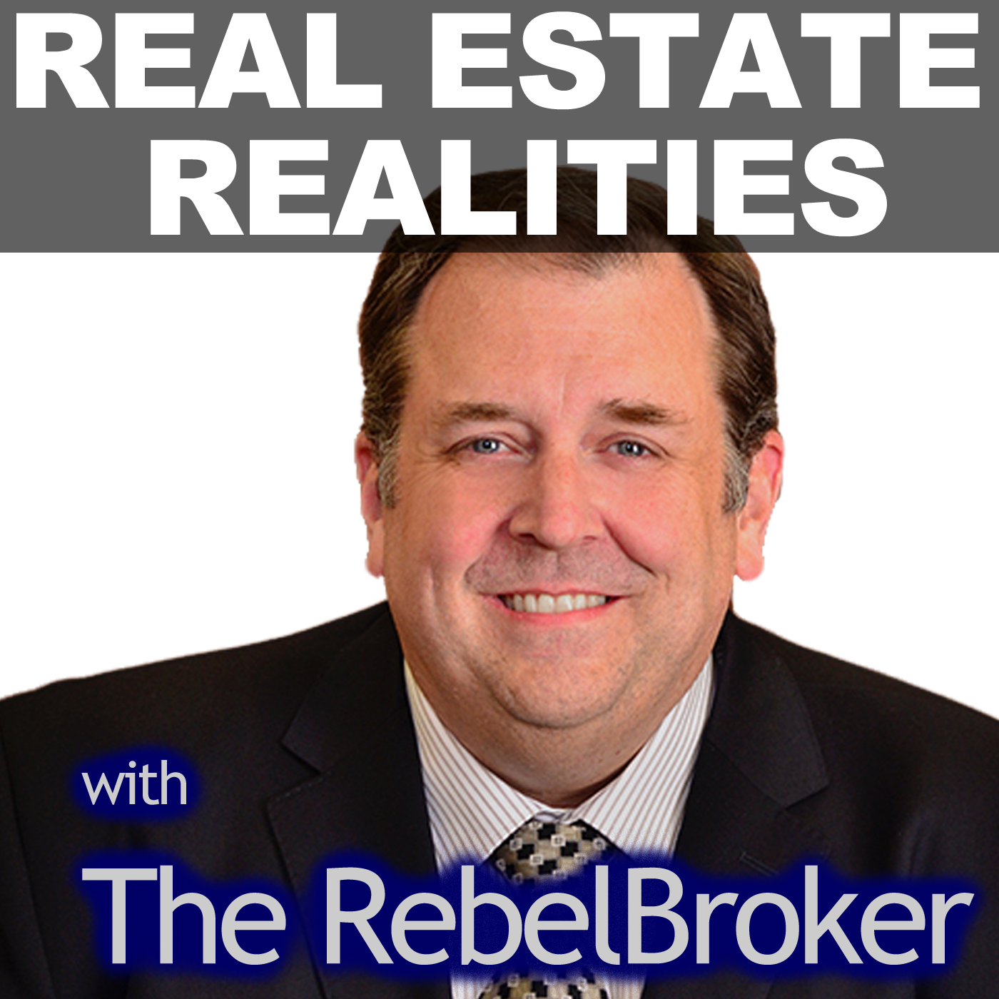 Real Estate Realities With The RebelBroker show art