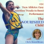 Artwork for TNC 051: Teen Athlete Nutrition: Easy Tweaks to Boost Performance with Chris Rosenbloom