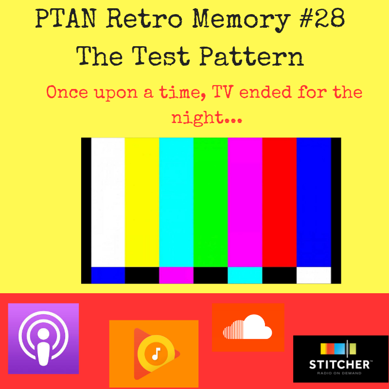 Retro Memory #28 - The Test Pattern