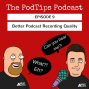 Artwork for PodTips09 - Improving podcast recording quality