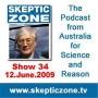 Artwork for The Skeptic Zone #34 - 12.June.2009