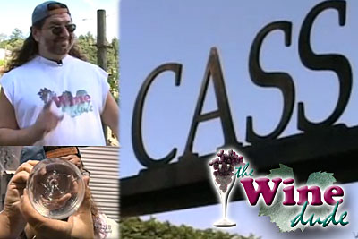Episode 5: The Wine Dude - Tasting As You Go - Cass Winery (Video)